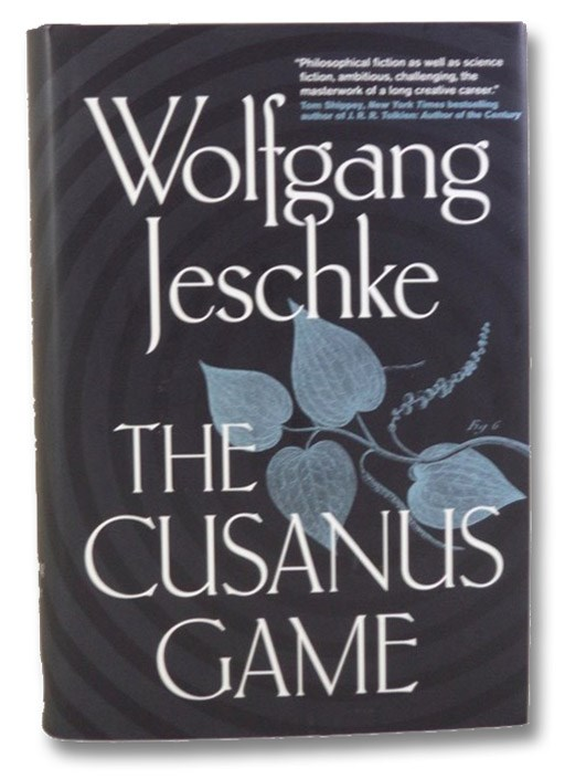 The Cusanus Game, Jeschke, Wolfgang; Benjamin, Ross