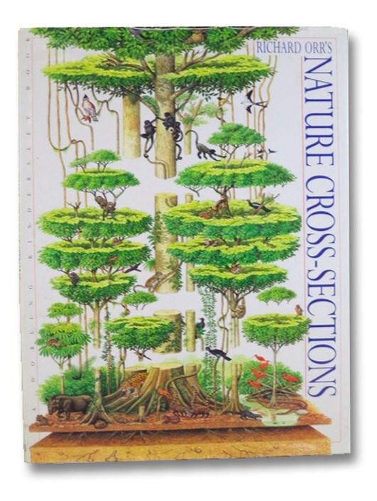 Richard Orr's Nature Cross-Sections, Butterfield, Moira; Orr, Richard