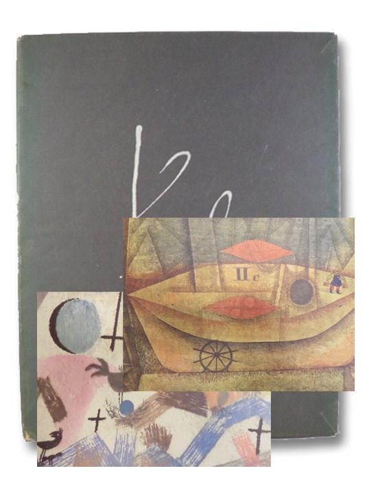 Paul Klee: I. Teil: Dokumente und Bilder aus den Jahren 1896-1930, Klee, Paul