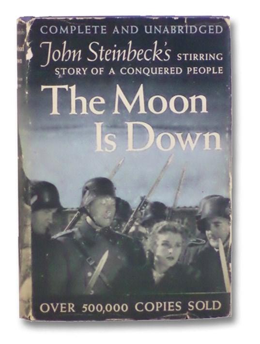 The Moon is Down: A Novel, Steinbeck, John