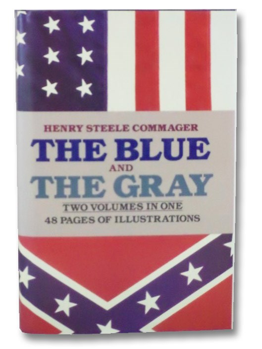 The Blue and the Gray, Commager, Henry Steele