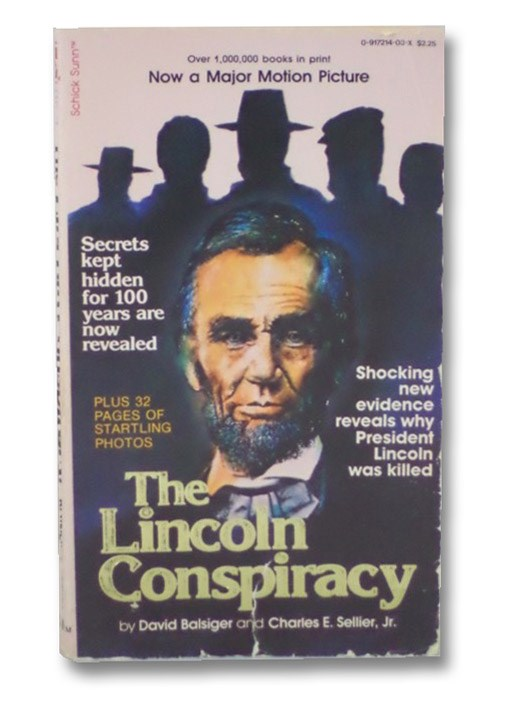 The Lincoln Conspiracy, Balsiger, David; Sellier, Charles E.
