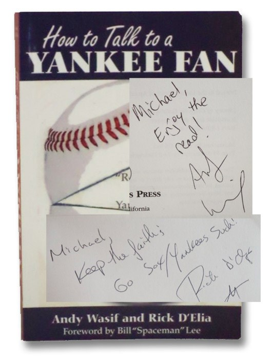 How to Talk to a Yankee Fan, Wasif, Andy; D'Elia, Rick