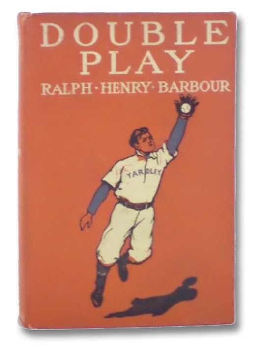 Double Play: A Story of School and Baseball, Barbour, Ralph Henry