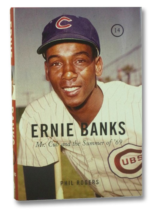 Ernie Banks: Mr. Cub and the Summer of '69, Rogers, Phil