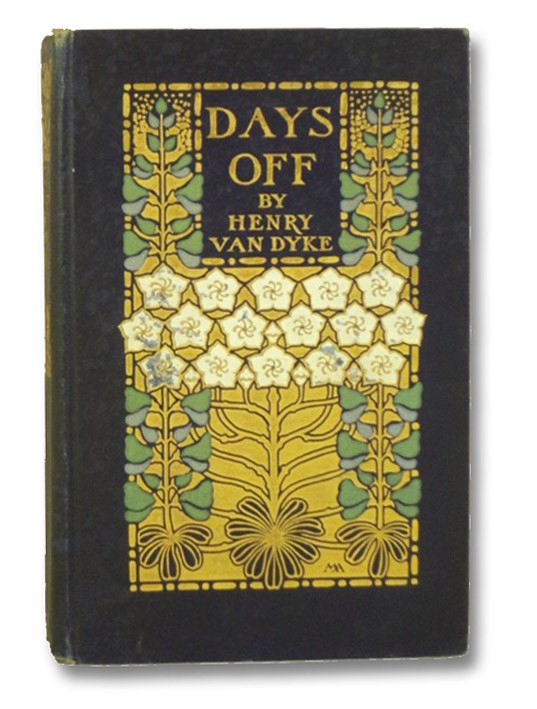 Days Off and Other Digressions, Van Dyke, Henry