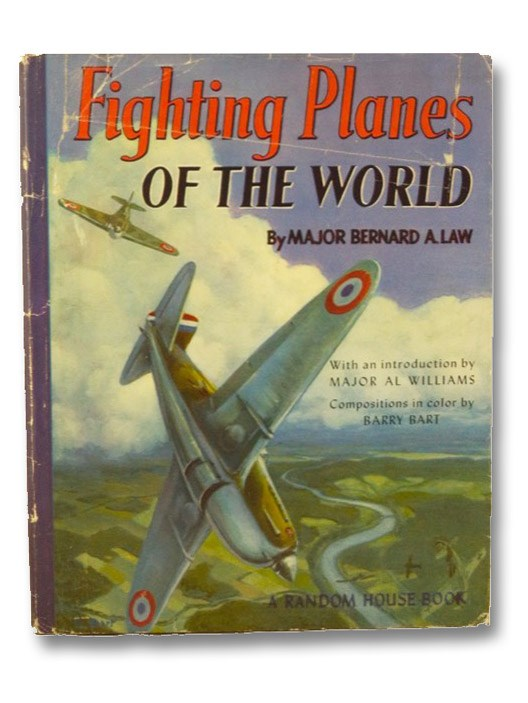 Fighting Planes of the World, Law, Bernard A.