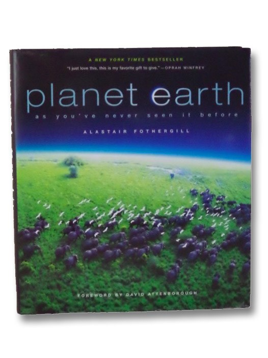 Planet Earth: As You've Never Seen It Before, Fotherfill, Alastair