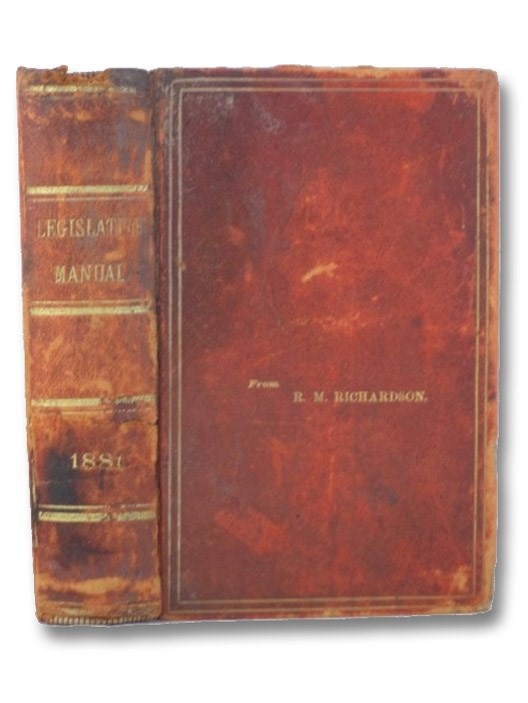 Manual For The Use of the Legislature of the State of New York 1881