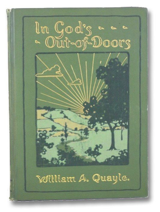 In God's Out-of-Doors, Quayle, William A.