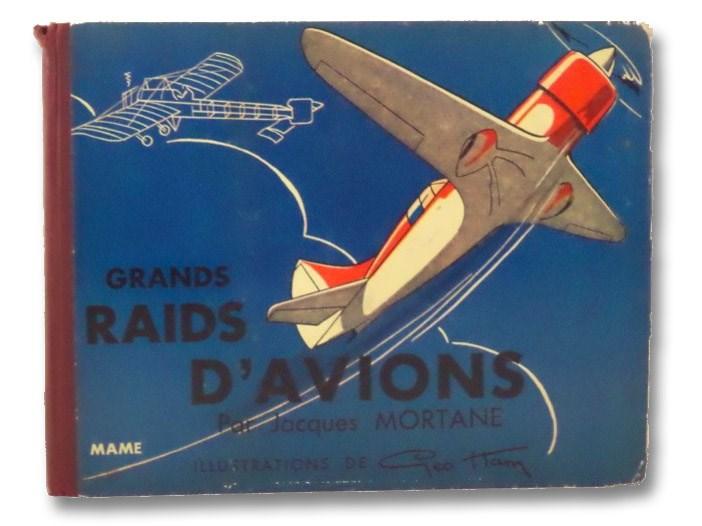 Les Grands Raids d'Avions, Mortane, Jacques; General Denain