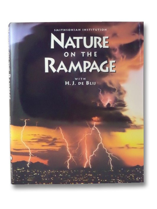 Nature on the Rampage, De Blij, H.J.