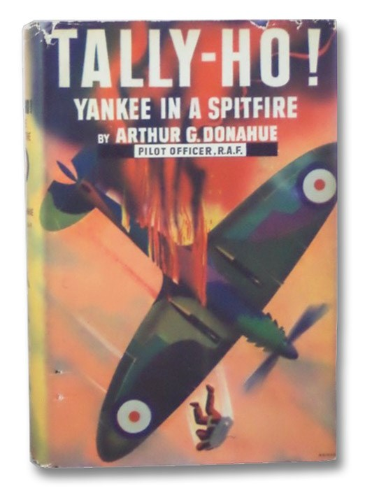 Tally-Ho! Yankee in a Spitfire, Donahue, Arthur Gerald