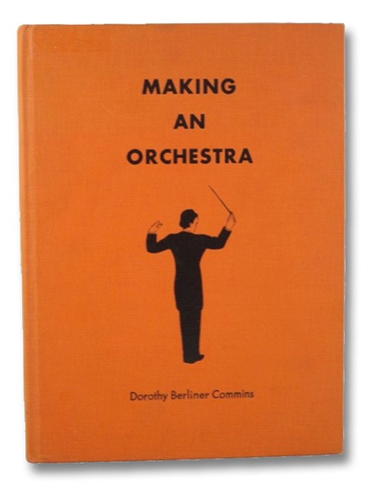 Making an Orchestra, Commins, Dorothy Berliner