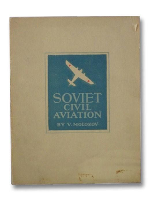 Soviet Civil Aviation, Molokov, V.