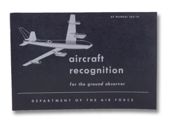 Aircraft Recognition for the Ground Observer (AF Manual 355-10), Department of the Air Force