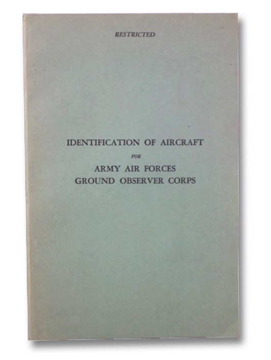 Identification of Aircraft for Army Air Forces Ground Observer Corps, Army Air Forces
