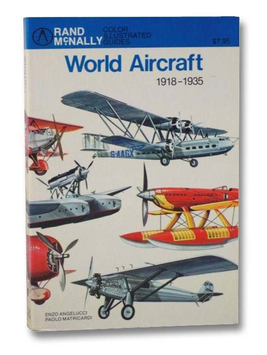 World Aircraft: 1918-1935, Angelucci, Enzo