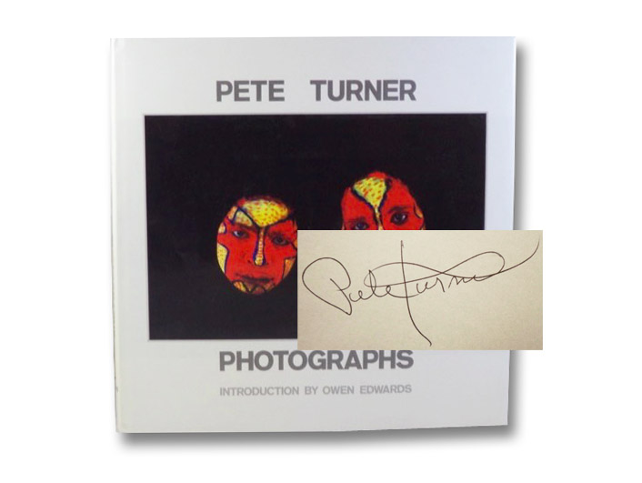 Pete Turner: Photographs, Turner, Pete; Edwards, Owen