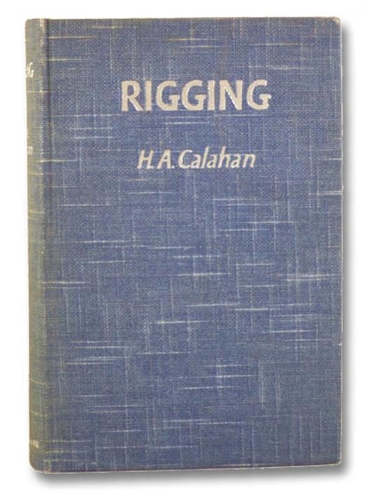 Rigging, Calahan, Harold Augustin