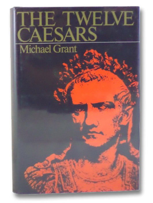 The Twelve Caesars, Grant, Michael