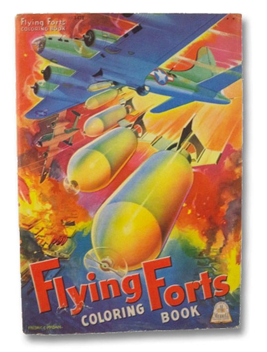 Flying Forts Coloring Book (3472), Madan, Frederic C.