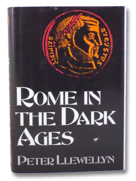 Rome in the Dark Ages, Llewellyn, Peter