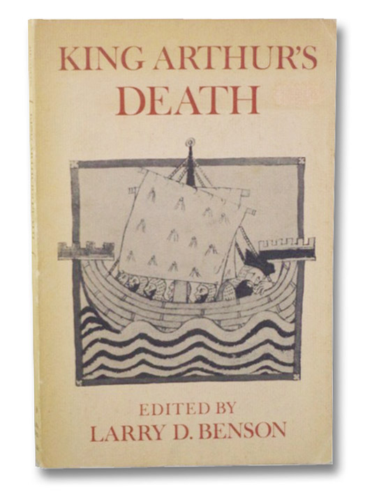 King Arthur's Death (The Library of Literature), Benson, Larry D.