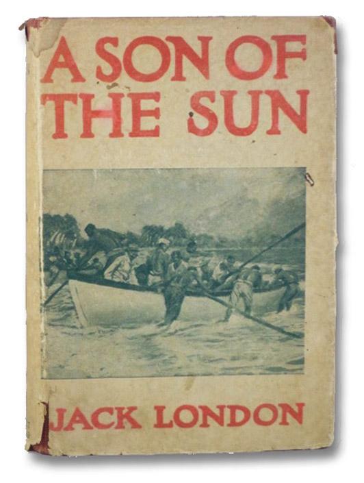 A Son of the Sun, London, Jack