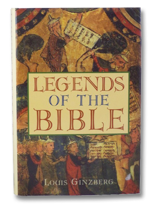 Legends of the Bible, Ginzberg, Louis