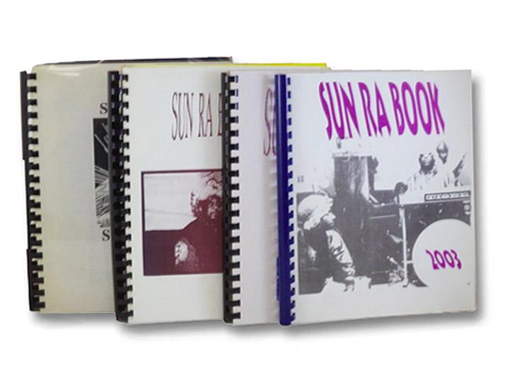 Sun Ra Scores [with] Sun Ra Book 2000 [with] Sun Ra Book 2001 [with] Sun Ra Book 2003, [Wolf, James]; Sun Ra