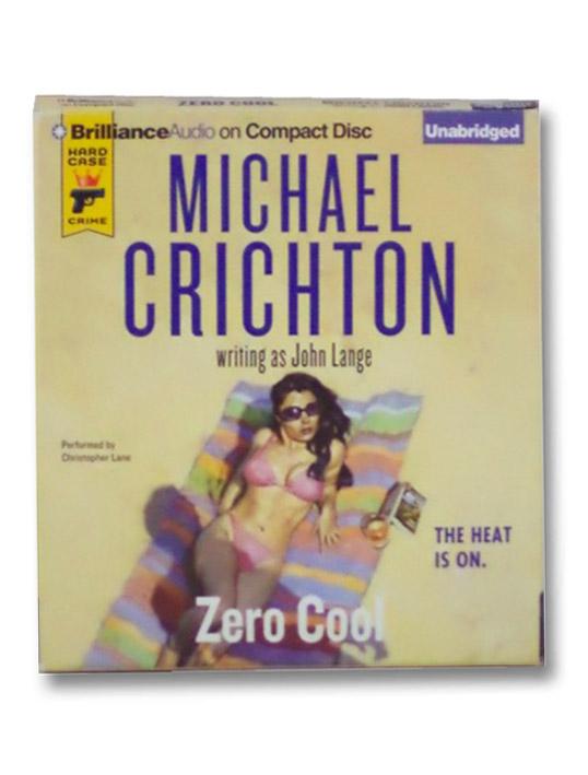Zero Cool (Audio Book), Crichton, Michael