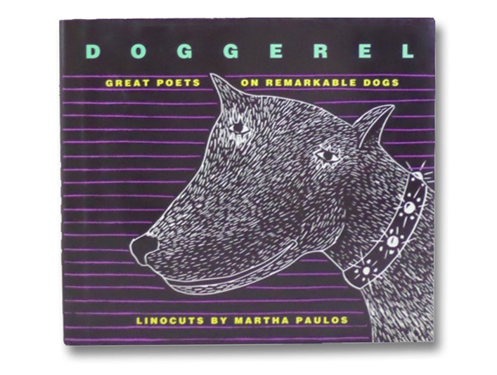 Doggerel: Great Poets on Remarkable Dogs, Paulos, Martha