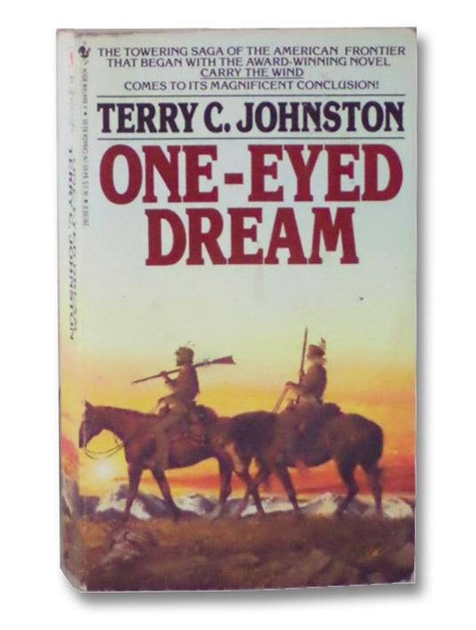 One-Eyed Dream, Johnston, Terry C.