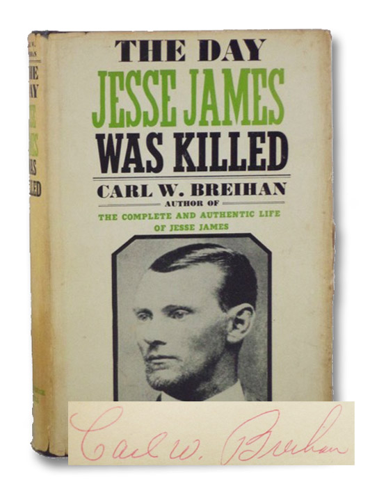 The Day Jesse James Was Killed, Breihan, Carl W.