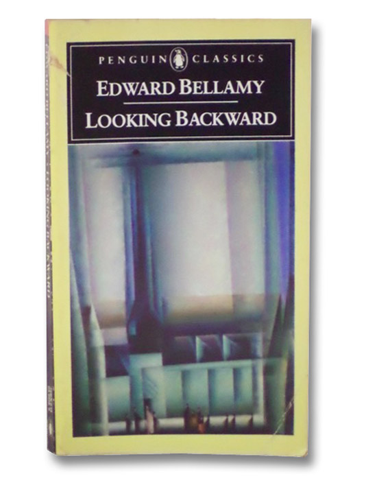 Looking Backward, Bellamy, Edward