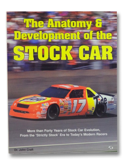 The Anatomy & Development of the Stock Car, Craft, John