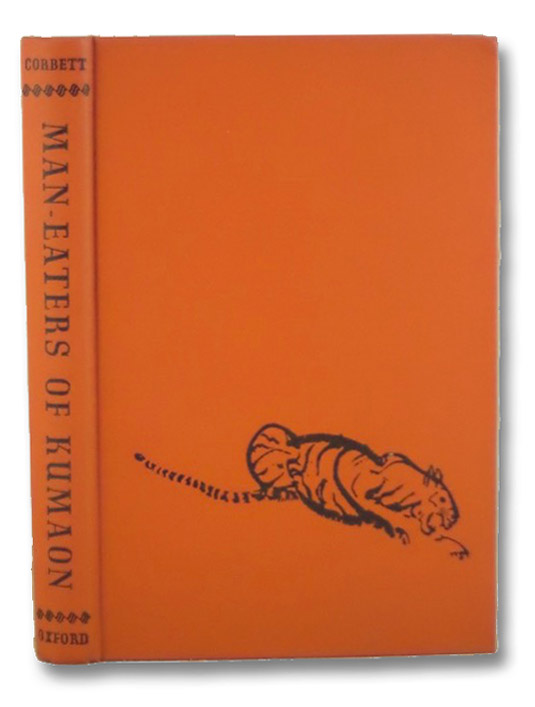 Man-Eaters of Kumaon, Corbett, Jim; Hallett, Maurice; Lord Linlithgow
