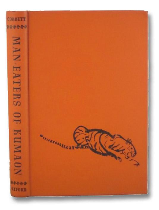 Man-Eaters of Kumaon, Corbett, Jim; Hallett, Maurice; Lord Linlithgow