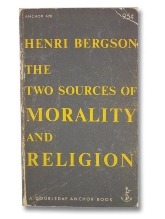 The Two Sources of Morality and Religion, Bergson, Henri