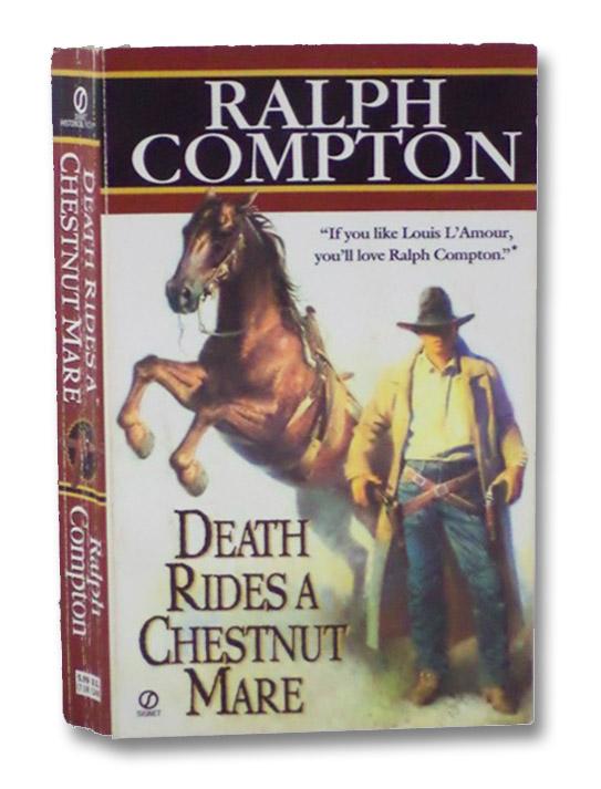 Death Rides a Chestnut Mare, Compton, Ralph