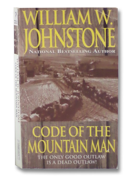 Code of the Mountain Man, Johnstone, William W.
