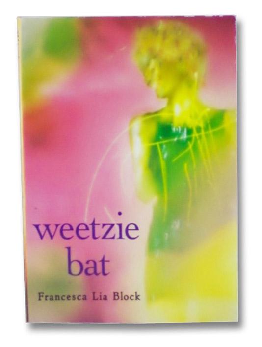 Weetzie Bat, Block, Francesca Lia