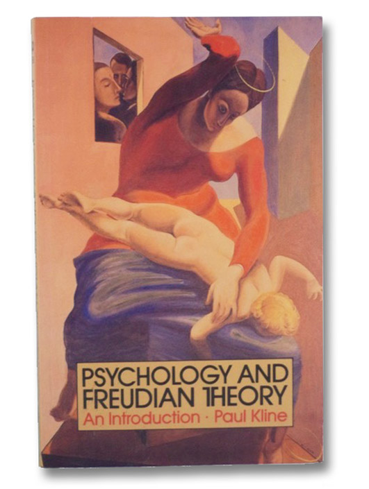 Psychology and Freudian Theory: An Introduction, Kline, Paul