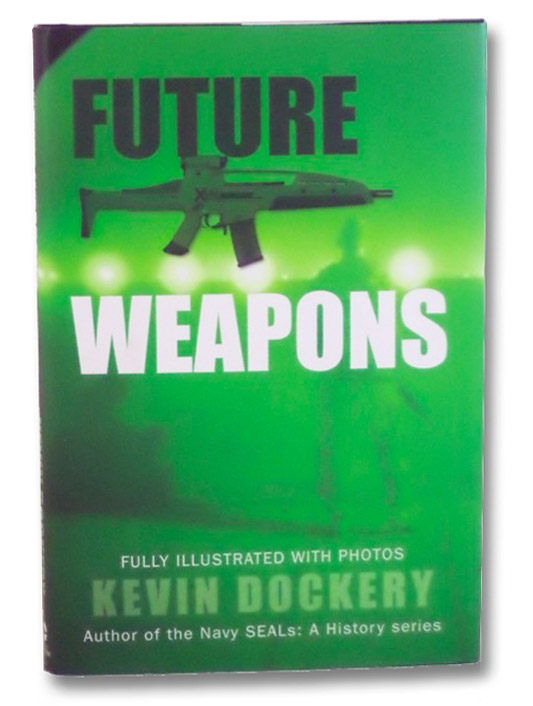 Future Weapons, Dockery, Kevin
