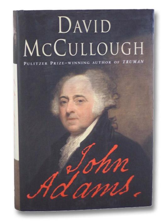 John Adams, McCullough, David
