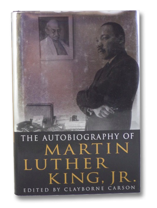 The Autobiography of Martin Luther King, Jr., King, Martin Luther Jr.; Carson, Clayborn (editor)