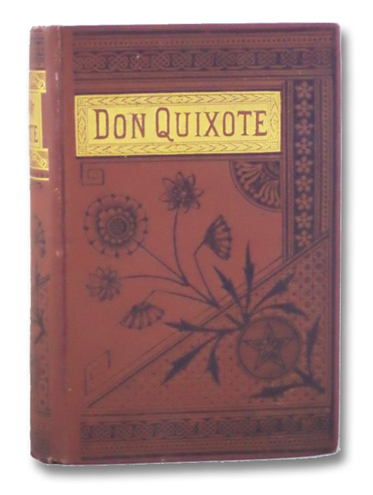 Adventures of Don Quixote de la Mancha [Parts I & II in One Volume], Cervantes [Saavedra], Miguel de; Jarvis, Charles