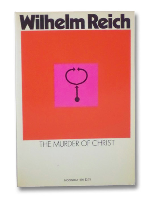 The Murder of Christ, Reich, Wilhelm