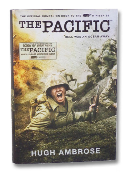 The Pacific: The Official Companion Book to the HBO Miniseries, Ambrose, Hugh